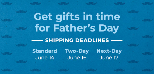 Get gifts in time for Father's Day